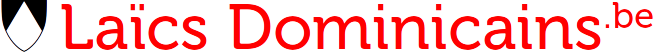 Laïcs dominicains | Province de Belgique